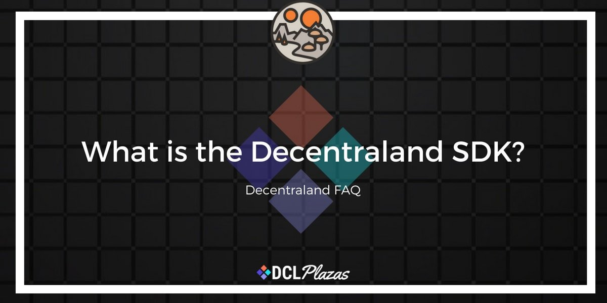 what is the decentraland sdk