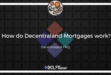 decentraland mortgages