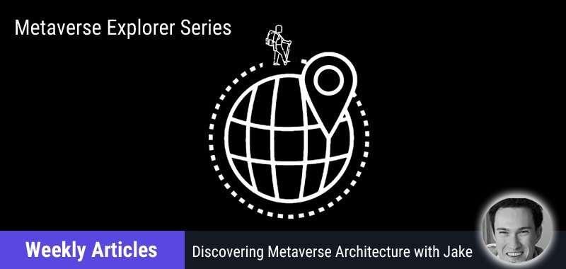 metaverse explorer series jake