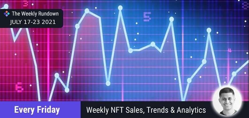 NFT sales rundown July 17